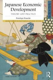 Japanese Economic Development by Penny Francks