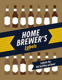 Home Brewer's Labels by Chronicle Books
