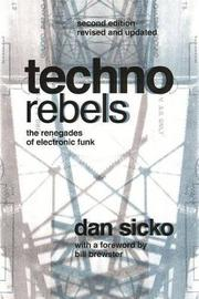 Techno Rebels by Dan Sicko image
