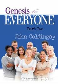 Genesis for Everyone, Part 2 by John Goldingay