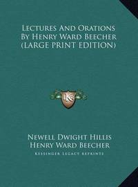 Lectures and Orations by Henry Ward Beecher by Henry Ward Beecher