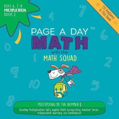 Page a Day Math Multiplication Book 1 by Janice Auerbach