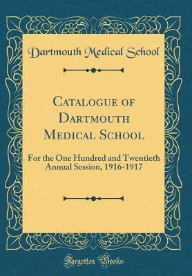 Catalogue of Dartmouth Medical School by Dartmouth Medical School image