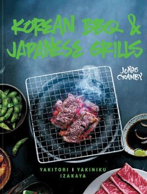 Korean BBQ & Japanese Grills by Jonas Cramby