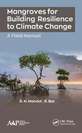 Mangroves for Building Resilience to Climate Change by R.N. Mandal image