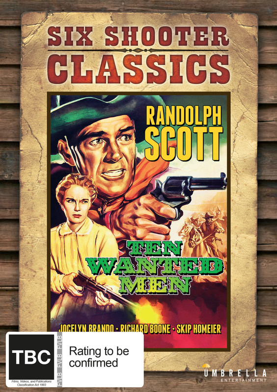 Ten Wanted Men (Six Shooter Classics) on DVD