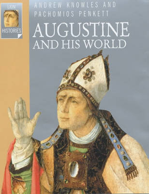 Augustine and His World by Pachomios Penkett image