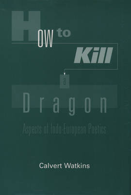 How to Kill A Dragon by Calvert Watkins image