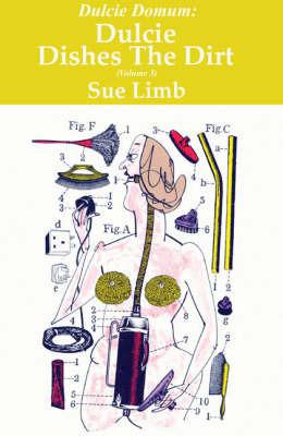 Dulcie Dishes the Dirt by Sue Limb