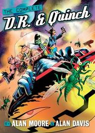 The Complete D. R. and Quinch by Alan Moore