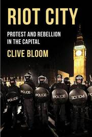 Riot City by Clive Bloom