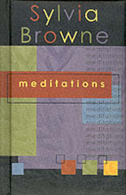 Meditations (Sylvia Browne) by Sylvia Browne