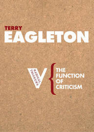 The Function of Criticism by Terry Eagleton