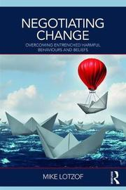 Negotiating Change by Mike Lotzof