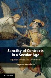 Sanctity of Contracts in a Secular Age by Stephen Waddams