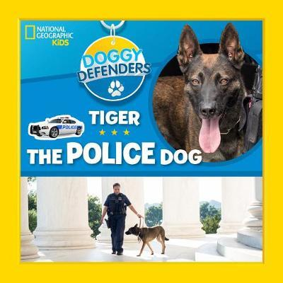 Tiger the Police Dog by National Geographic Kids image