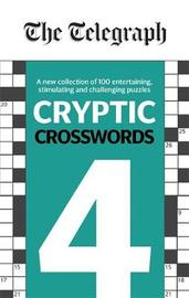 The Telegraph Cryptic Crosswords 4 by THE TELEGRAPH MEDIA GROUP