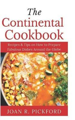 The Continental Cookbook by Joan R Pickford