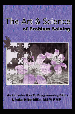 The Art and Science of Problem Solving by Linda K. Hite-Mills image