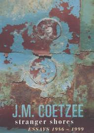 Stranger Shores: Essays 1986-1999 by J.M. Coetzee image
