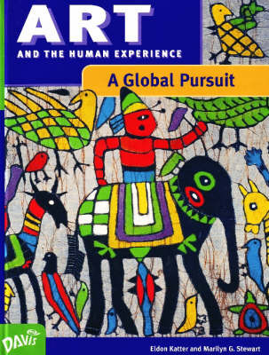 Art and the Human Experience, A Global Pursuit by Eldon Katter image