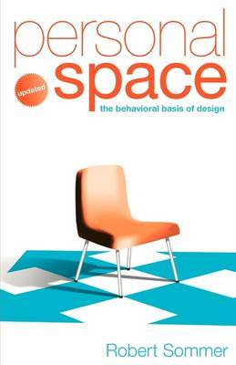 Personal Space; Updated, The Behavioral Basis of Design by Robert Sommer image