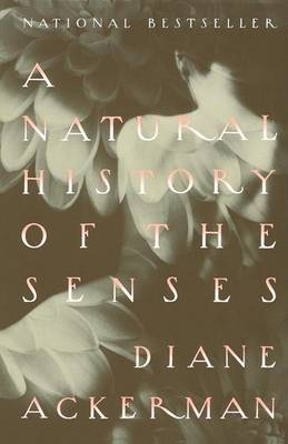 A Natural History of the Senses by Diane Ackerman image