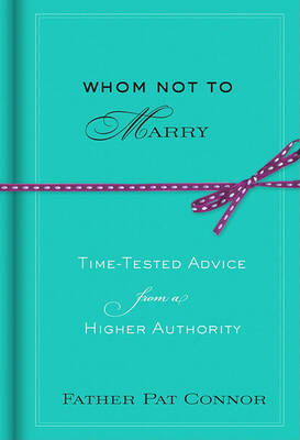 Whom Not to Marry by Pat Connor image