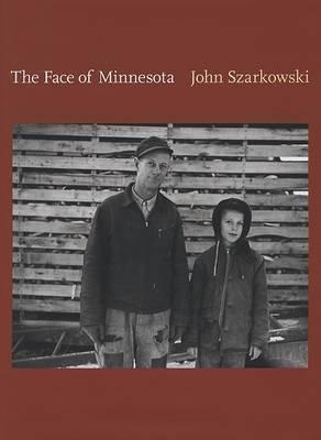 The Face of Minnesota by John Szarkowski