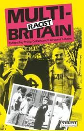 Multiracist Britain by Philip Cohen