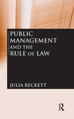 Public Management and the Rule of Law by Julia Beckett image