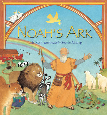 Noah's Ark by Lois Rock image
