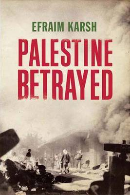 Palestine Betrayed by Efraim Karsh image