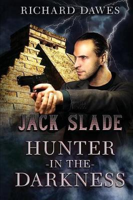 Jack Slade, Hunter in the Darkness by Richard Dawes image