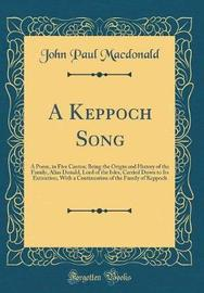 A Keppoch Song by John Paul Macdonald image