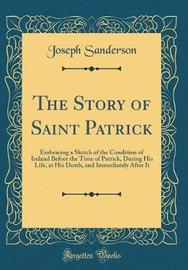 The Story of Saint Patrick by Joseph Sanderson image