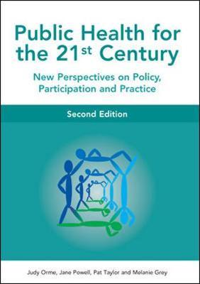 Public Health For The 21st Century by Judy Orme