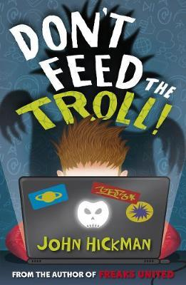 Don't Feed the Troll by John Hickman