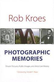 Photographic Memories by Rob Kroes image