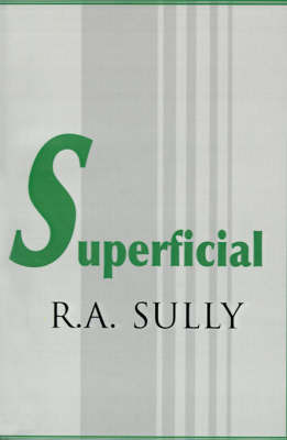 Superficial by R. A. Sully image