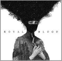 Royal Blood (LP) by Royal Blood