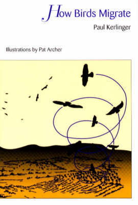 How Birds Migrate by Paul Kerlinger image