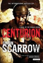 Centurion by Simon Scarrow