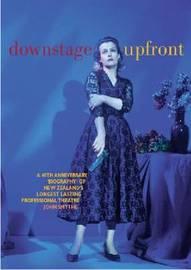 Downstage Upfront by John Smythe