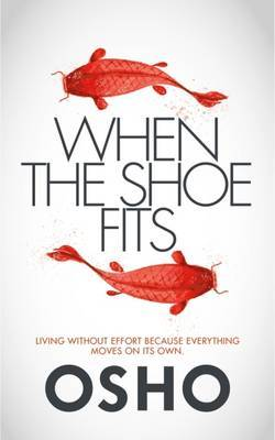 When the Shoe Fits by Osho image