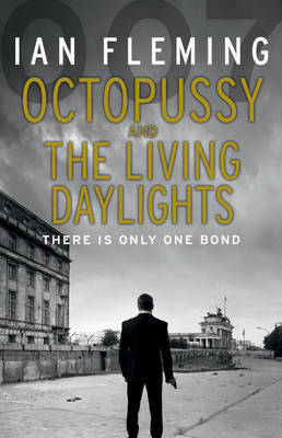 Octopussy & The Living Daylights by Ian Fleming image