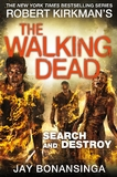 The Walking Dead: Search and Destroy by Jay Bonansinga