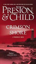 Crimson Shore by Douglas Preston