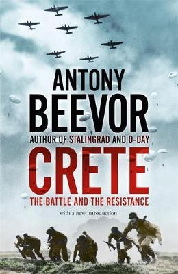Crete: The Battle and the Resistance by Antony Beevor image