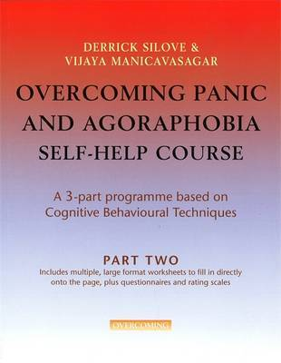 Overcoming Panic & Agoraphobia Self-Help Course: Part Two by Derrick Silove image